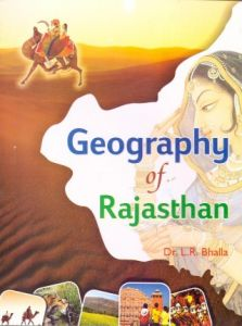 Bhalla Geography of Rajastahn by Dr. Lajpat Ray Bhalla and Kuldeep Publication14th Edition 2019 Usefull for Ras and all Other Rajasthan Related Competitive Exams