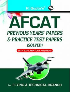 RPH AFCAT (Air Force Common Admission Test): Previous Years' Papers & Practice Test Papers (Solved) In English By R.Gupta 2021 Edition