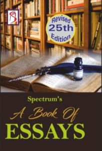Spectrum A Book Of Essays 25th Revised Edition Useful For RAS Pre. and Mains