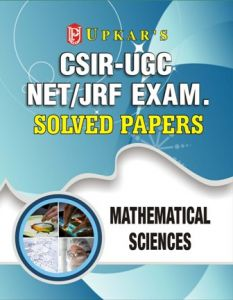 Upkar Mathematical Sciences Solved Papers For CSIR UGC NET JRF Exam