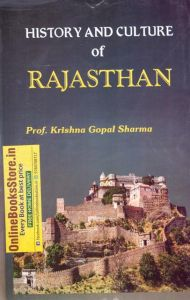 Rajasthani Granthagar History and Culture  of Rajasthan by Professor Krishan Gopal Sharma for Ras  and Other RPSC Related Exams Latest Edition